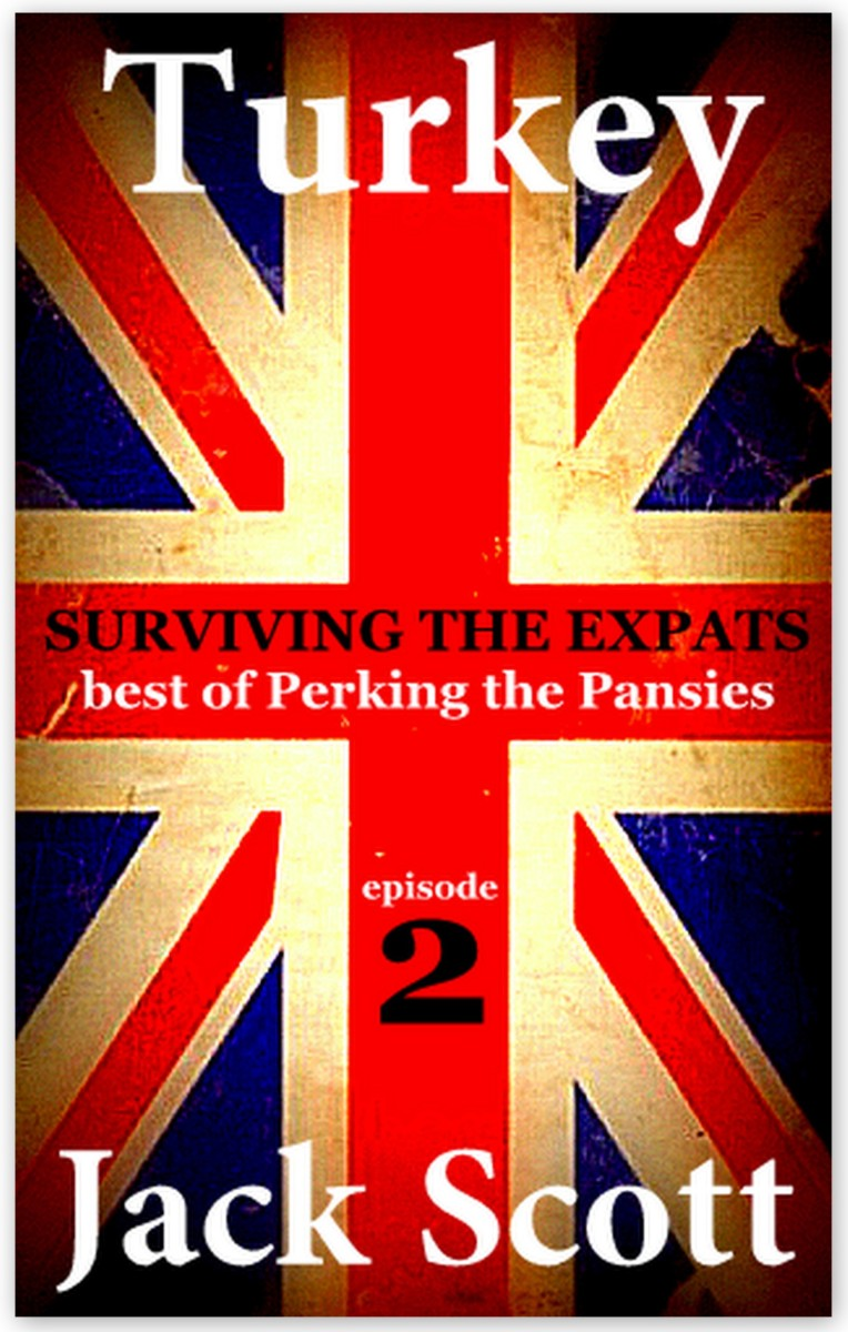 Turkey, Surviving the Expats - Out Now!